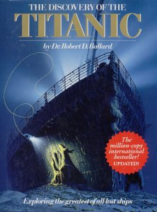 9780670819171: The Discovery Of The Titanic