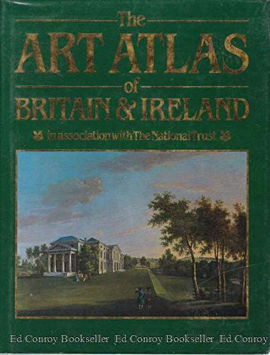 9780670819256: The Art Atlas of Britain and Ireland: In Association with the National Trust