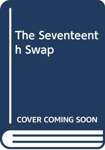 9780670819478: The Seventeenth Swap