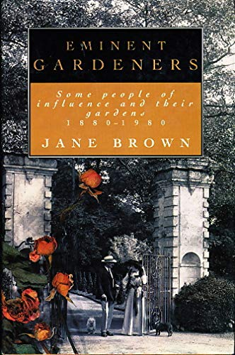 9780670819645: Eminent Gardeners: Some People of Influence and Their Gardens, 1880-1980