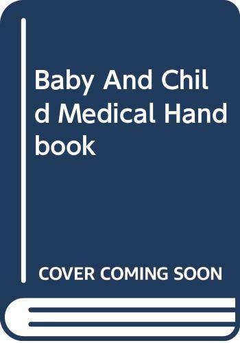 9780670819737: The Baby & Child Medical Handbook