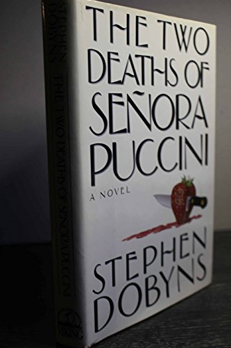 9780670819805: The Two Deaths of Senora Puccini