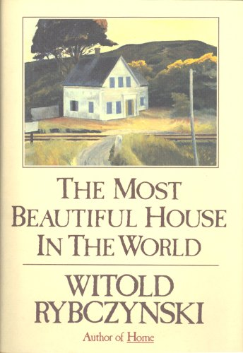 9780670819812: The Most Beautiful House in the World