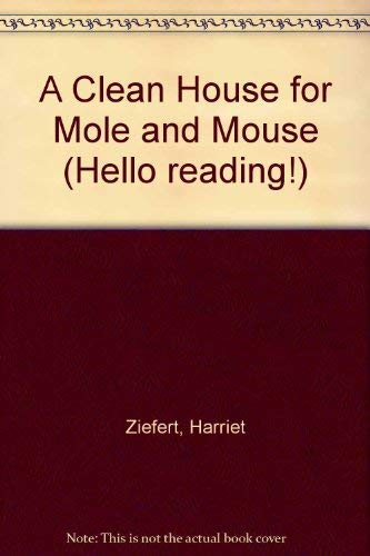 9780670820320: A Clean House for Mole and Mouse (Hello reading!)
