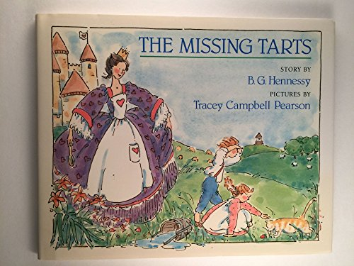 The Missing Tarts (Viking Kestrel picture books): Tracey Campbell Pearson, B. G. Hennessy