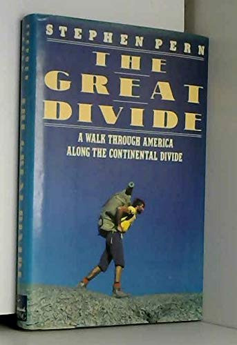 9780670821006: The Great Divide: A Walk Through America Along the Continental Divide