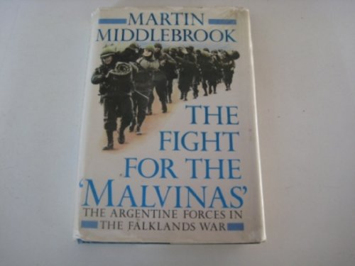 9780670821068: The Fight for the Malvinas: The Argentine Forces in the Falklands War