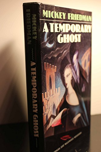 A Temporary Ghost (A Viking Novel of Mystery and Suspense): Friedman, Mickey