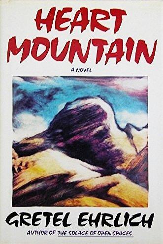 Heart Mountain: Ehrlich, Gretel