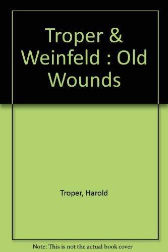 Old Wounds: Harold Troper
