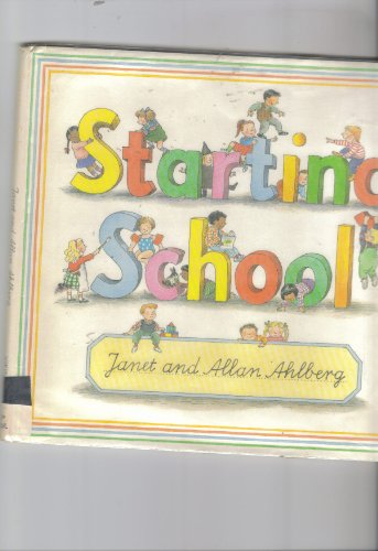 9780670821754: Starting School (Viking Kestrel picture books)