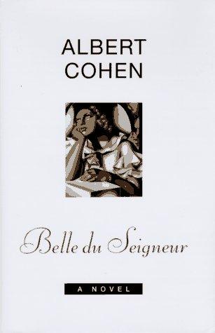 9780670821877: Belle du Seigneur: A Novel