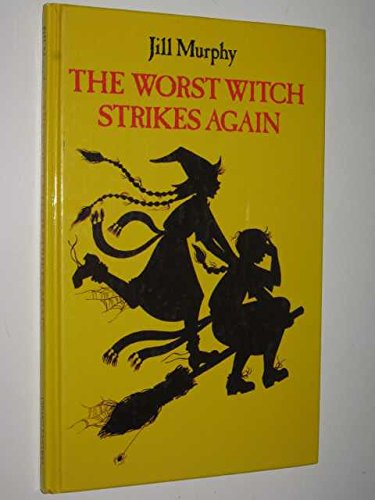 9780670821891: The Worst Witch Strikes Again