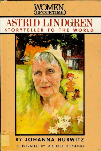 9780670822072: Hurwitz Johanna : Astrid Lindgren (Women of Our Time)