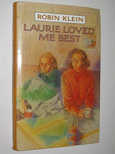 9780670822119: Laurie Loved Me Best