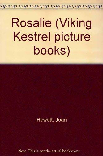 9780670822317: Rosalie (Viking Kestrel Picture Books)