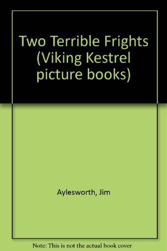 9780670822331: Two Terrible Frights (Viking Kestrel Picture Books)