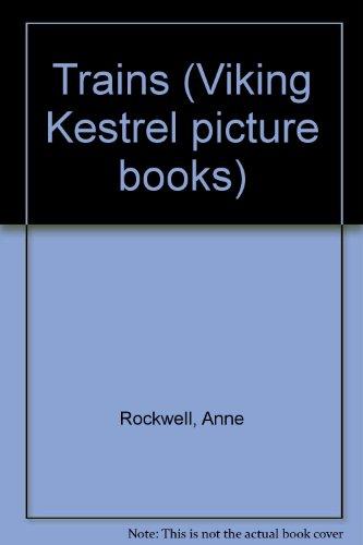 9780670822362: Trains (Viking Kestrel Picture Books)