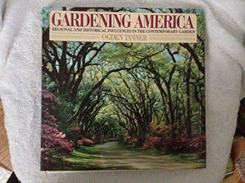 Gardening America : Regional and Historical Influences: Tanner, Ogden