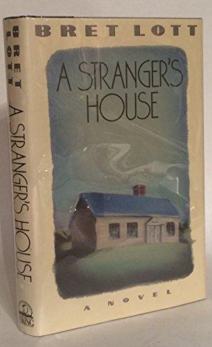 Stranger's House: Lott, Bret