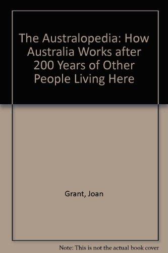 The Australopedia: A Bicentennial Landmark Publication For: Joan Grant