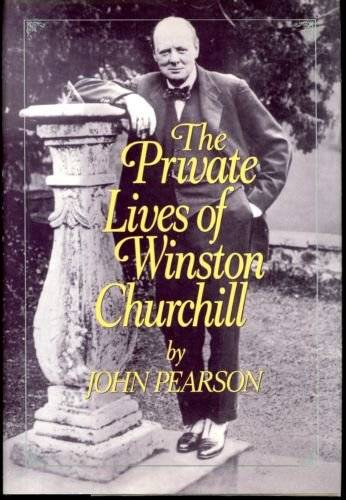 The Private Lives of Winston Churchill: Pearson John