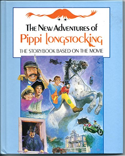 9780670822607: The New Adventures of Pippi Longstocking: The Story Book Based on the Movie (Viking Kestrel picture books)