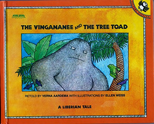 The Vingananee and the Tree Toad (Viking Kestrel picture books): Verna Aardema