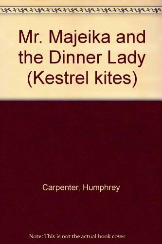 9780670822942: Mr. Majeika and the Dinner Lady (Kestrel kites)