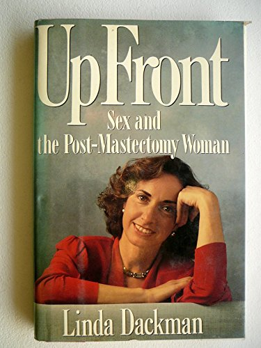9780670823246: Up Front: Sex and the Post-Mastectomy Woman