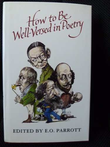 9780670823277: How to be Well-versed in Poetry