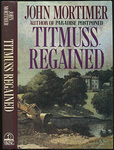 Titmuss Regained: John Mortimer
