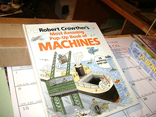 9780670823390: Robert Crowther's Most Amazing Pop-up Book of Machines