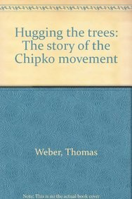 9780670823536: Hugging the Trees: The Story of the Chipko Movement