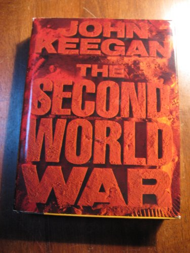 The Second World War: An Illustrated History (0670823597) by John Keegan