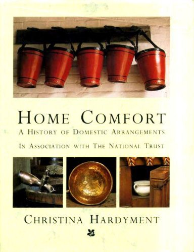 9780670823659: Home Comfort : A History of Domestic Arrangements in Association with the National Trust.
