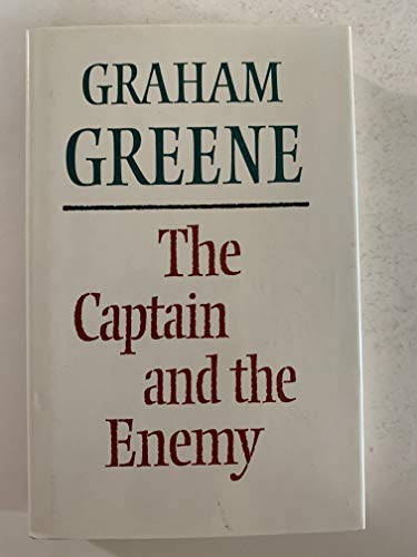 The Captain and the Enemy: Greene Graham