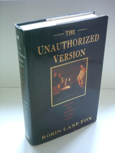 9780670824120: The Unauthorized Version: Truth and Fiction in the Bible