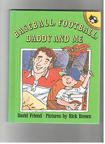 9780670824205: Baseball, Football, Daddy and Me