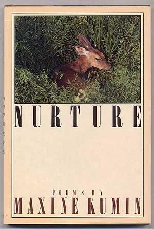 Nurture.: KUMIN, Maxine.