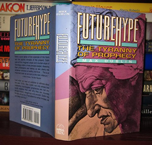 9780670824458: Title: Futurehype The Tyranny of Prophecy