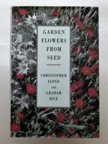 9780670824557: Garden Flowers From Seed