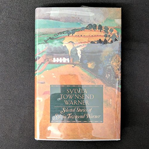 Selected Stories of Sylvia Townsend Warner (9780670824670) by Sylvia Townsend Warner