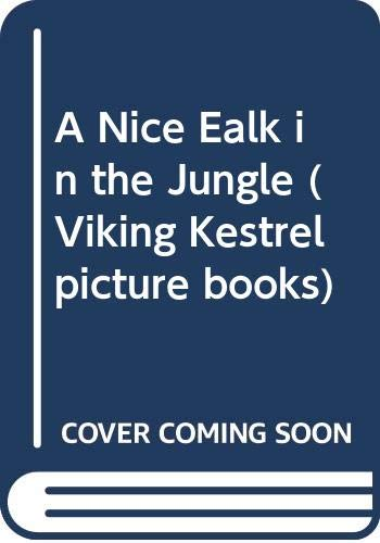 9780670824762: A Nice Walk in the Jungle (Viking Kestrel picture books)