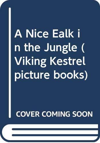 9780670824762: A Nice Walk in the Jungle (Viking Kestrel Picture Books)