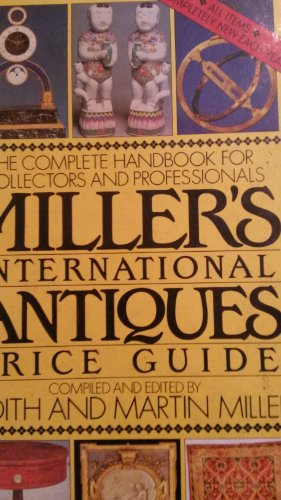 Millers' International Antiques Price Guide: 1989 Edition (0670824895) by Miller, Judith