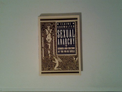 9780670825035: Sexual Anarchy: Gender And Culture at the Fin De Siecle