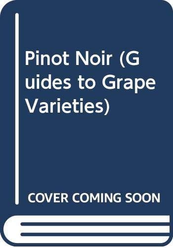 9780670825141: Pinot Noir (Guides to Grape Varieties)