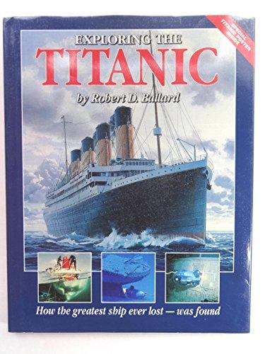 9780670825240: Exploring the Titanic