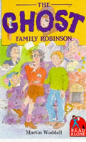 9780670825288: The Ghost Family Robinson (Read alone)